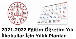2021-2022 Eğitim Öğretim Yılı İlkokullar İçin Yıllık Planlar
