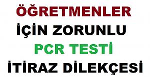ZORUNLU PCR TESTİ İTİRAZ DİLEKÇESİ