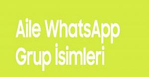 Aileler İçin Whatsapp Grup Adları