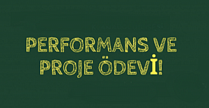 Proje ve Performans Ödevleri Arasındaki Fark?