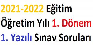 2021-2022 Eğitim Öğretim Yılı 1. Dönem 1. Yazılı Soruları
