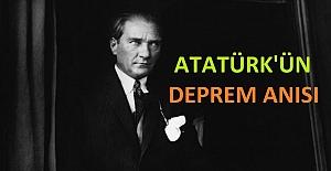 Atatürk'ün Deprem Anısı