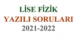 LİSE FİZİK 1. DÖNEM 1.YAZILI SORULARI 2021-2022