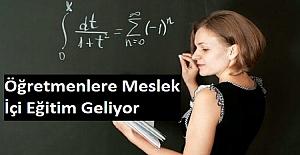 Öğretmenlere Meslek İçi Eğitim Geliyor