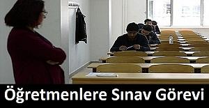 Öğretmenlere Sınav Görevi