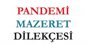 Pandemi Mazeret Dilekçesi