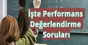 İşte Performans Değerlendirme Soruları ?