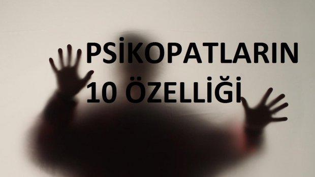 Psikopat Kişiliklerin 10 Özelliği